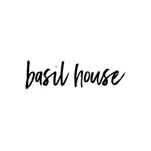 BASIL HOUSE